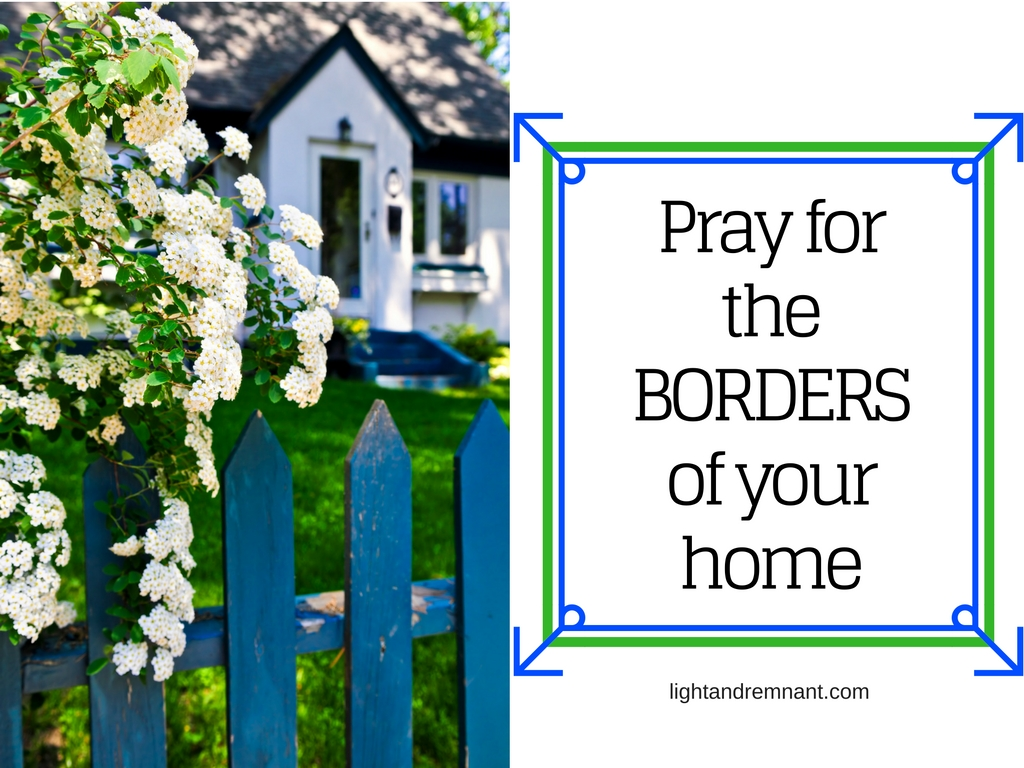 pray-for-the-borders-of-your-home
