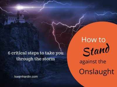 How to Stand Against the Onslaught