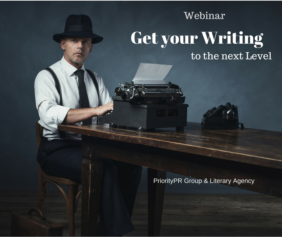 PriorityPR Group & Literary Agency - Get Your Writing to the Next Level webinar