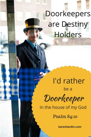 Calling Gatekeepers: You Hold the Door to Destiny