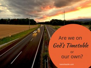 God's Timetable or our own