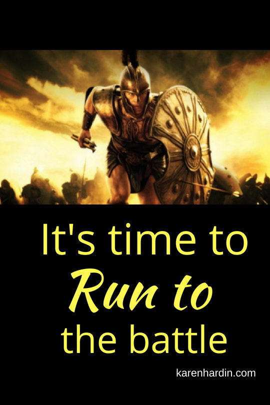 It's Time to Run to the Battle