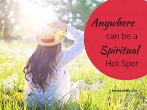 Create Your Own Spiritual Hot Spot