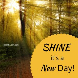 Shine it's a new day