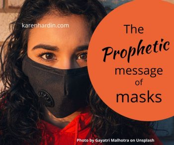 Prophetic Message of Masks
