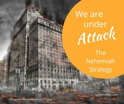 We Are Under Attack - The Nehemiah Strategy