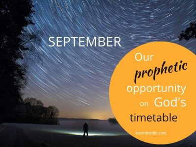 September Our prophetic opportunity God's timetable
