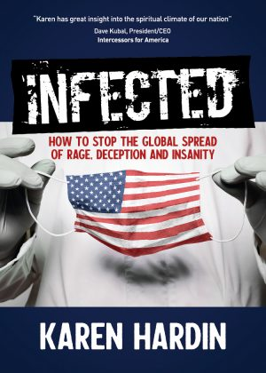 Infected: How to Stop the Global Spread of Rage, Deception and Insanity