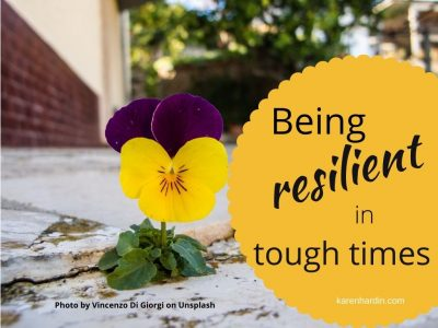 Being Resilient in Tough Times