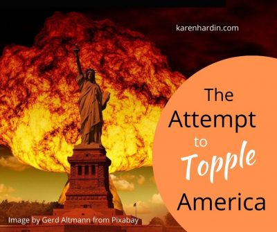 The Attempt to Topple America