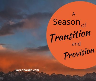 A Season of Transition and Provision